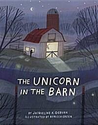 The Unicorn in the Barn (Hardcover)