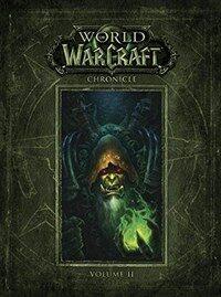 World of Warcraft Chronicle Volume 2 (Hardcover)