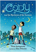 Cody and the Mysteries of the Universe (Paperback)
