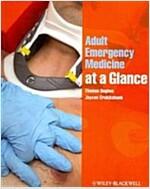 Adult Emergency Medicine at a Glance (Paperback)