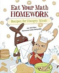 Eat Your Math Homework: Recipes for Hungry Minds (Paperback)