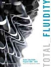 Total Fluidity (Paperback)