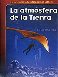 McDougal Littell Middle School Science: Student Edition (Spanish) Grades 6-8 Earths Atmosphere 2005                                                   (Hardcover)
