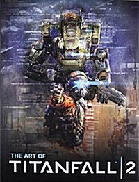 The Art of Titanfall 2 (Hardcover)