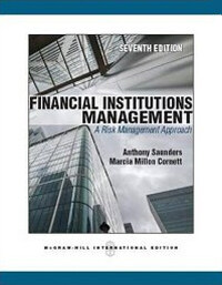 Financial institutions management : a risk management approach 7th ed., International ed