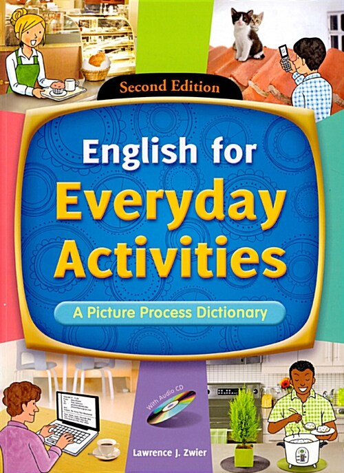 English for Everyday Activities : A Picture Process Dictionary (Paperback + CD 1장) (2nd Edition)
