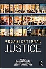 Organizational Justice : International Perspectives and Conceptual Advances (Paperback)