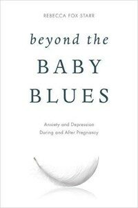 Beyond the baby blues : anxiety and depression during and after pregnancy