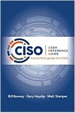 Ciso Desk Reference Guide: A Practical Guide for Cisos (Paperback)