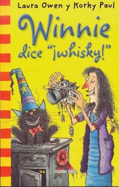 Winnie Dice Whisky! = Winnie Says Cheese (Paperback)