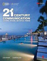 21st Century Communication 1: Listening, Speaking and Critical Thinking: Student Book with Online Workbook (Paperback)