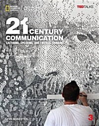 21st Century Communication 3: Listening, Speaking and Critical Thinking: Student Book with Online Workbook (Paperback)