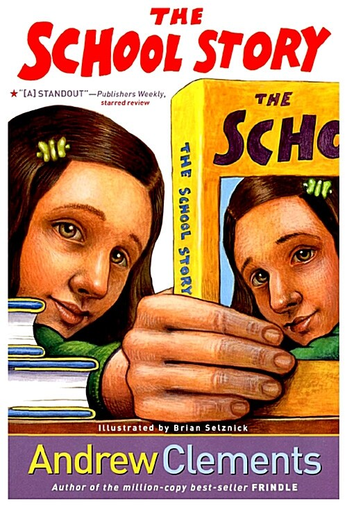 The School Story (Paperback)