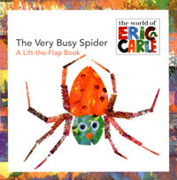The Very Busy Spider: A Lift-The-Flap Book (Paperback)