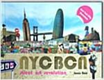 NYC Bcn: Street Art Revolution (Hardcover)