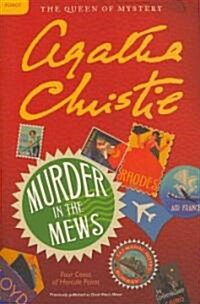 Murder in the Mews: Four Cases of Hercule Poirot (Paperback)