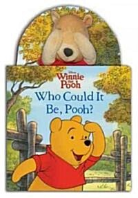 Who Could It Be, Pooh? (Board Book, LTF)