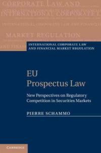 EU prospectus law : new perspectives on regulatory competition in securities markets