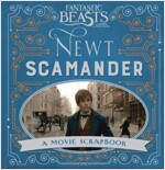 Fantastic Beasts and Where to Find Them - Newt Scamander : A Movie Scrapbook (Hardcover)