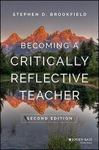 Becoming a critically reflective teacher / 2nd ed