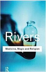Medicine, Magic and Religion (Hardcover)