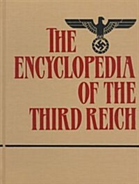 The Encyclopedia of the Third Reich (Hardcover)