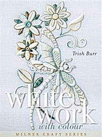 Whitework with Colour (Hardcover)