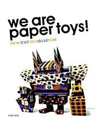 [중고] We Are Paper Toys: Print-Cut-Fold-Glue-Fun [With CDROM] (Paperback)