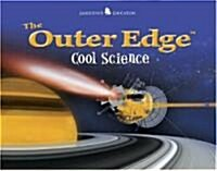 The Outer Edge Cool Science (Paperback)