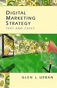 Digital Marketing Strategy: Text and Cases (Paperback)