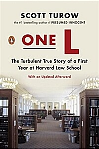 One L: The Turbulent True Story of a First Year at Harvard Law School (Paperback)