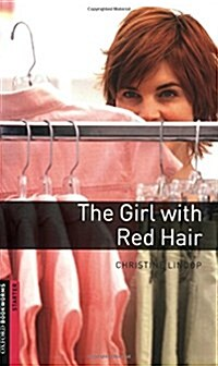 Oxford Bookworms Library: Starter Level:: The Girl with Red Hair (Paperback)
