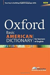 Oxford Basic American Dictionary for Learners of English : A Dictionary for English Language Learners (ELLs) with CD-ROM That Builds Content-area and  (Package)
