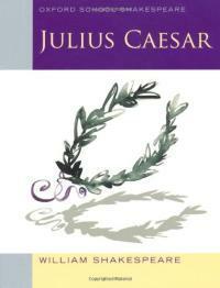 Oxford School Shakespeare: Julius Caesar (Paperback)