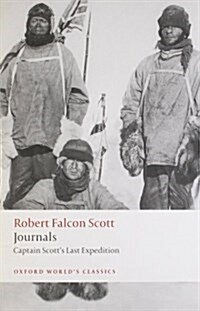 Journals : Captain Scotts Last Expedition (Paperback)