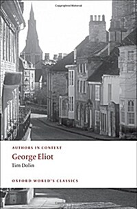 George Eliot (authors in Context) (Paperback)