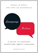 Language Matters : A Guide to Everyday Questions About Language (Paperback, 2 Revised edition)