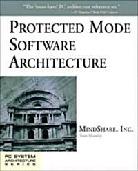 Protected Mode Software Architecture (Paperback)