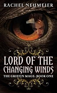 Lord of the Changing Winds (Mass Market Paperback, 1st)
