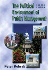 The political environment of public management 2nd ed