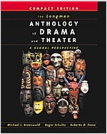 The Longman Anthology of Drama and Theater: A Global Perspective, Compact Edition (Paperback)