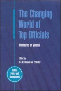 The changing world of top officials : mandarins or valets?