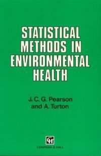 Statistical methods in environmental health 1st ed