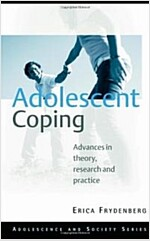 Adolescent Coping : Advances in Theory, Research and Practice (Paperback, 2 New edition)