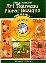 Full-Color Art Nouveau Floral Designs (CD-ROM, Booklet)