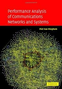 Performance analysis of communications networks and systems