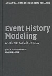Event History Modeling : A Guide for Social Scientists (Hardcover)
