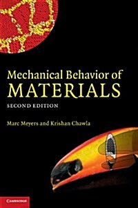Mechanical Behavior of Materials (Hardcover, 2 Revised edition)
