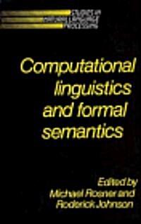 Computational Linguistics and Formal Semantics (Hardcover)