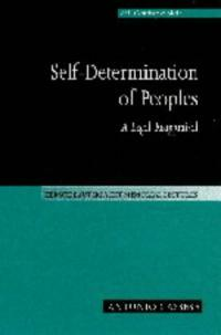 Self-determination of peoples : a legal reappraisal